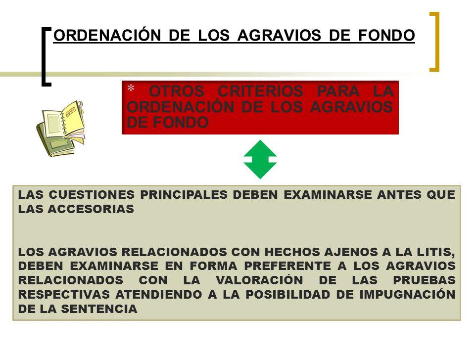 ORDENACIÓN DE LOS AGRAVIOS DE FONDO