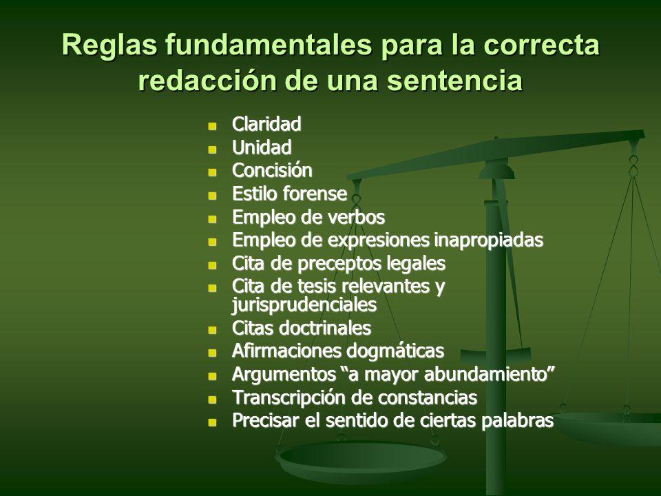 Reglas fundamentales para la correcta redacción de una sentencia