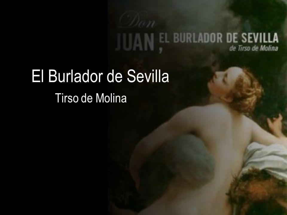 El Burlador de Sevilla Tirso de Molina