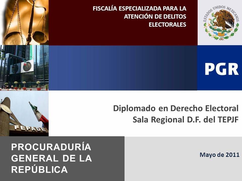 PROCURADURÍA GENERAL DE LA REPÚBLICA Sala Regional D.F. del TEPJF