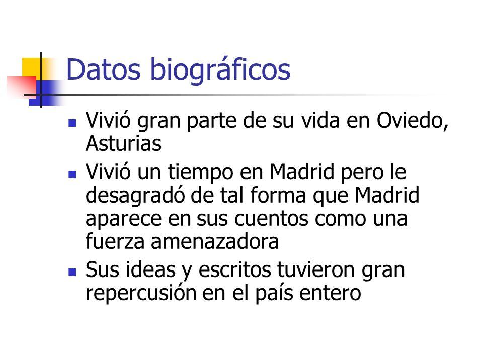 Datos biográficos Vivió gran parte de su vida en Oviedo, Asturias