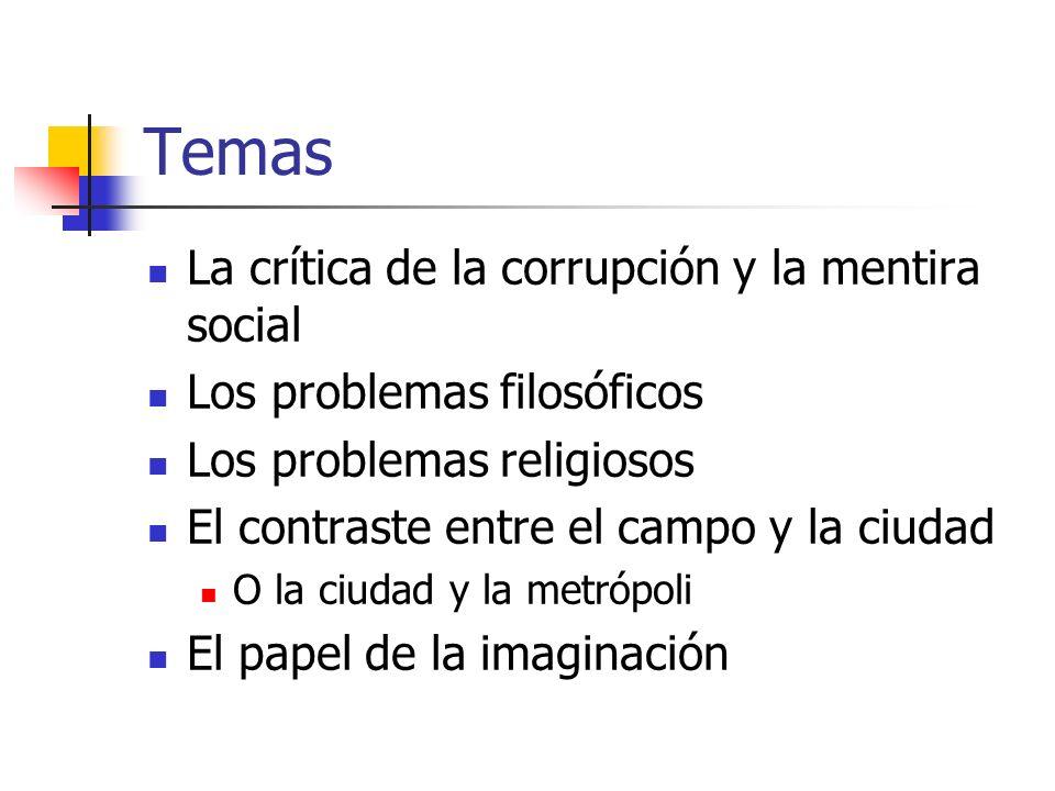 Temas La crítica de la corrupción y la mentira social