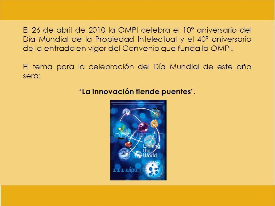 El 26 de abril de 2010 la OMPI celebra el 10º aniversario del Día Mundial de la Propiedad Intelectual y el 40º aniversario de la entrada en vigor del Convenio que funda la OMPI.