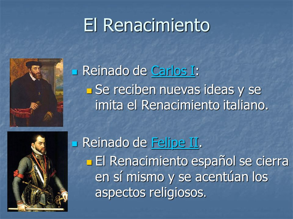El Renacimiento Reinado de Carlos I: