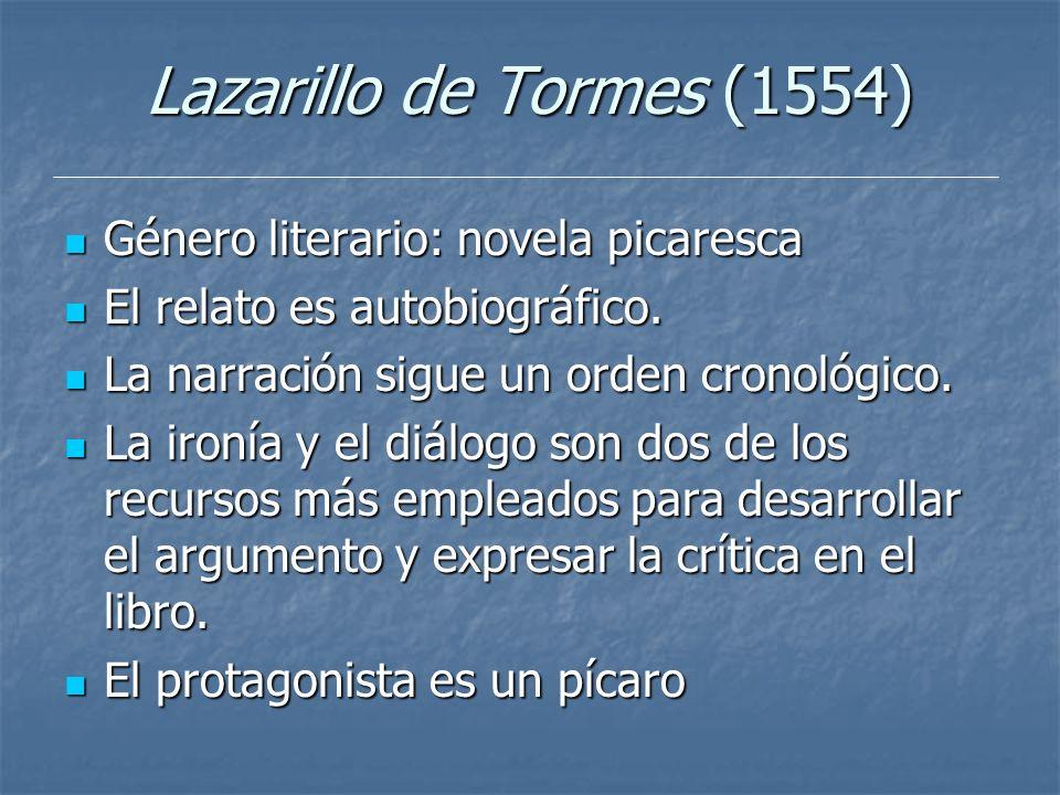 Lazarillo de Tormes (1554) Género literario: novela picaresca