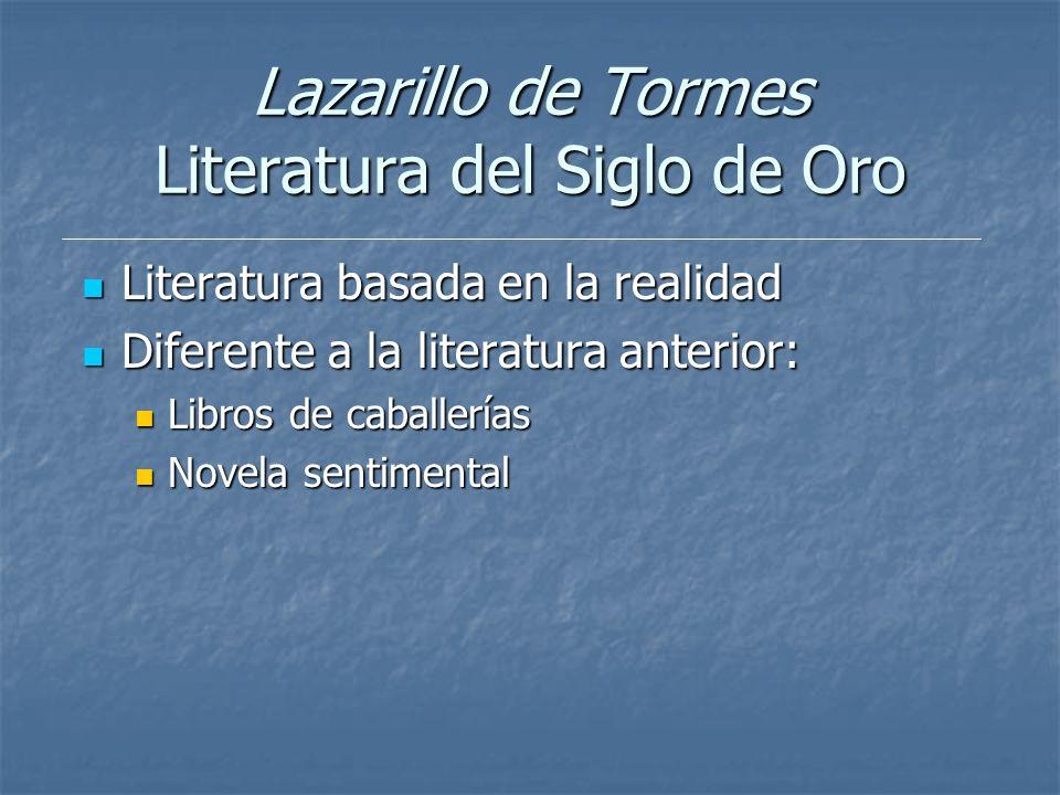 Lazarillo de Tormes Literatura del Siglo de Oro