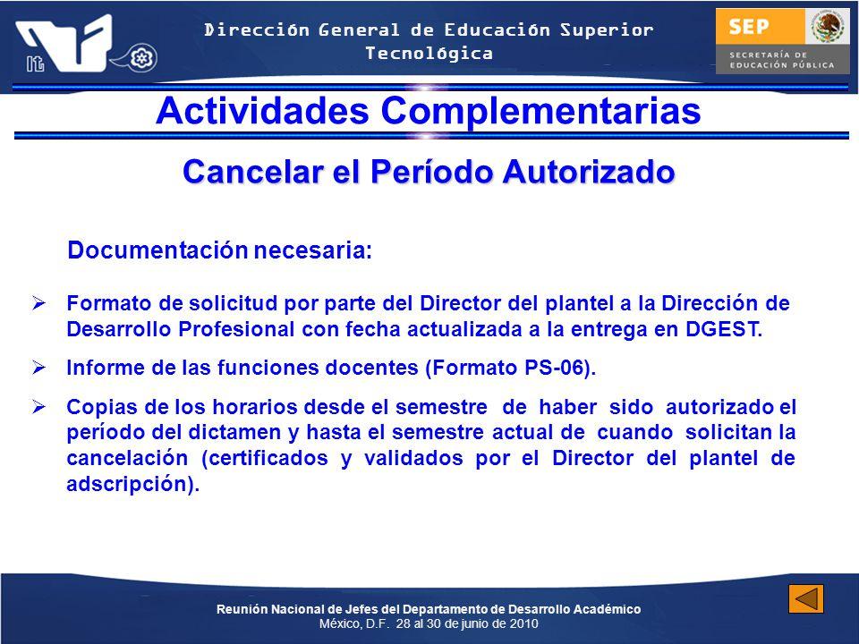 Actividades Complementarias Cancelar el Período Autorizado