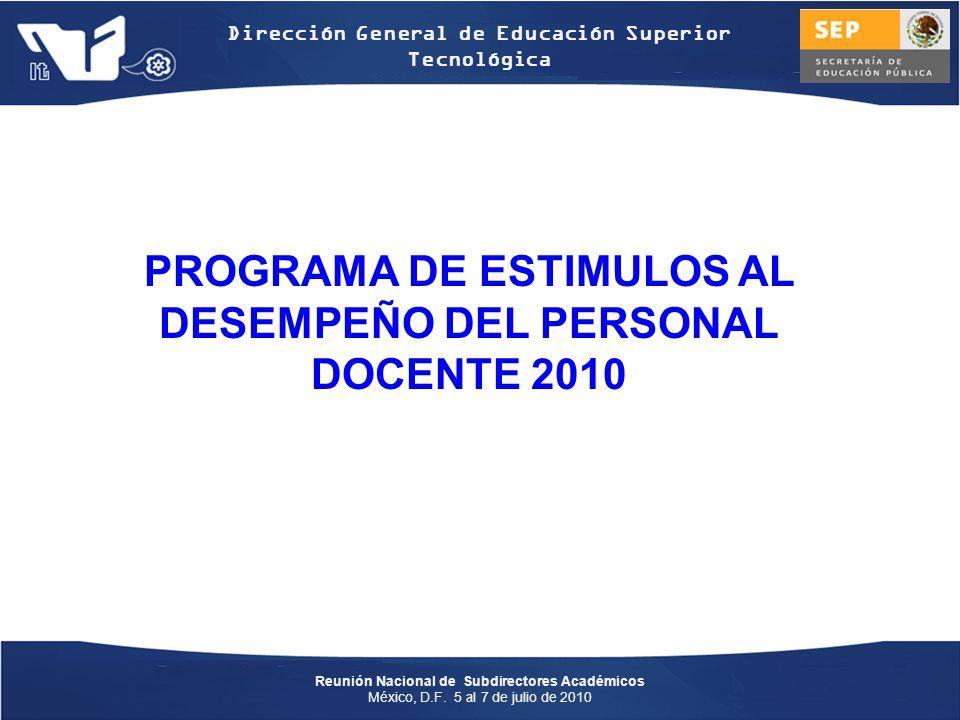 PROGRAMA DE ESTIMULOS AL DESEMPEÑO DEL PERSONAL DOCENTE 2010