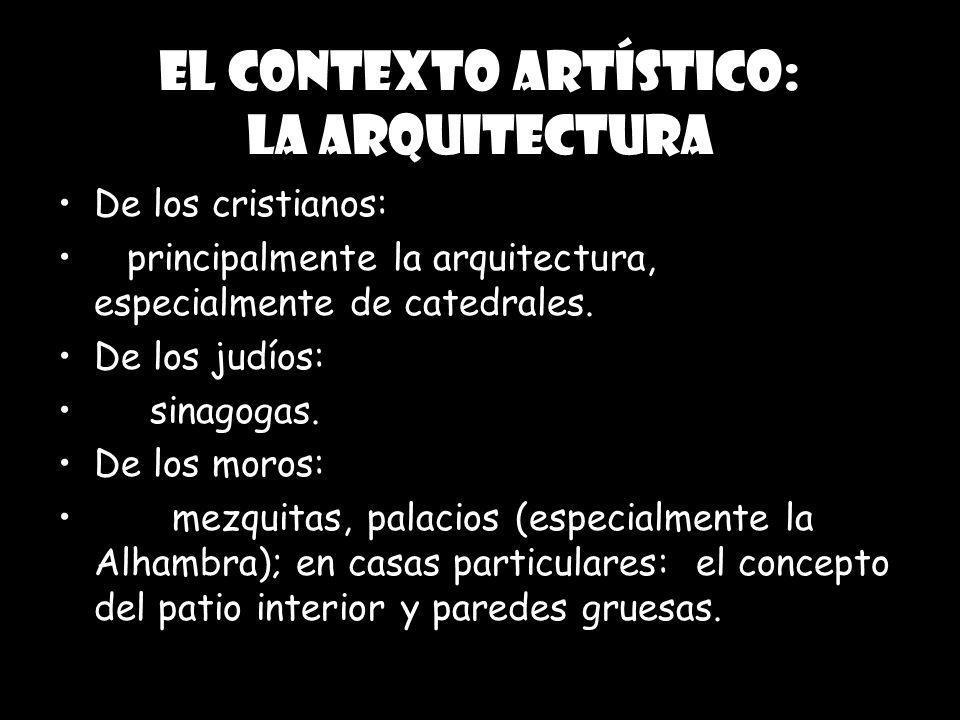 El contexto artístico: la arquitectura