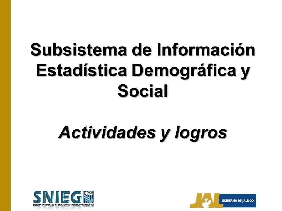 Subsistema de Información Estadística Demográfica y Social