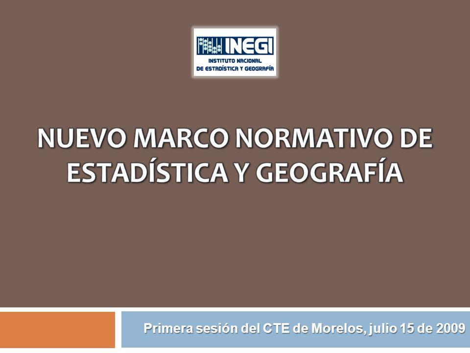 NUEVO MARCO NORMATIVO DE ESTADÍSTICA Y GEOGRAFÍA