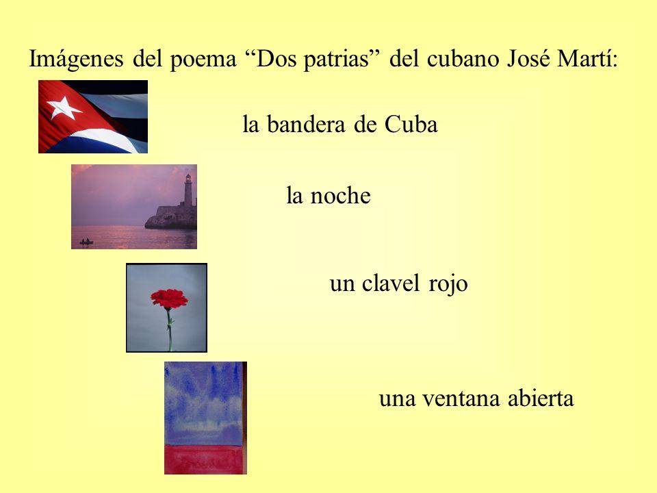 Imágenes del poema Dos patrias del cubano José Martí: