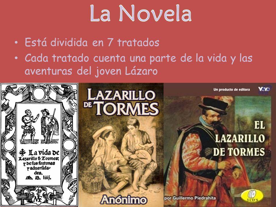 La Novela Está dividida en 7 tratados