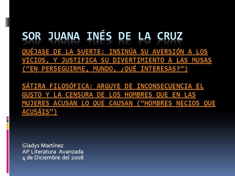 Gladys Martínez AP Literatura Avanzada 4 de Diciembre del 2008