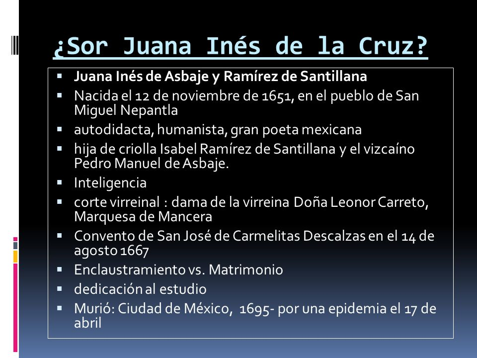 ¿Sor Juana Inés de la Cruz