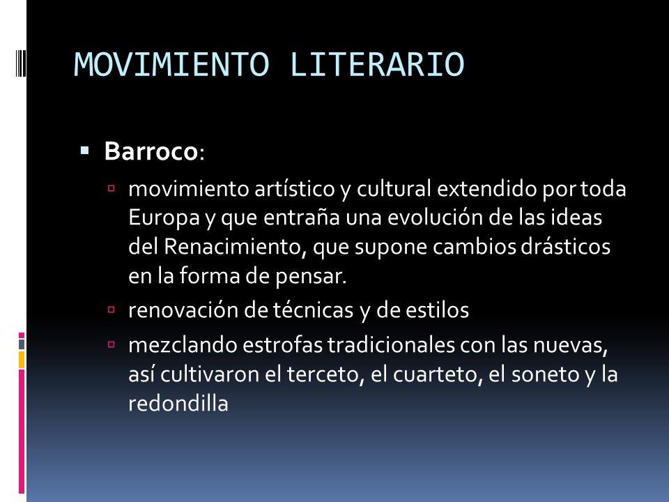 MOVIMIENTO LITERARIO Barroco: