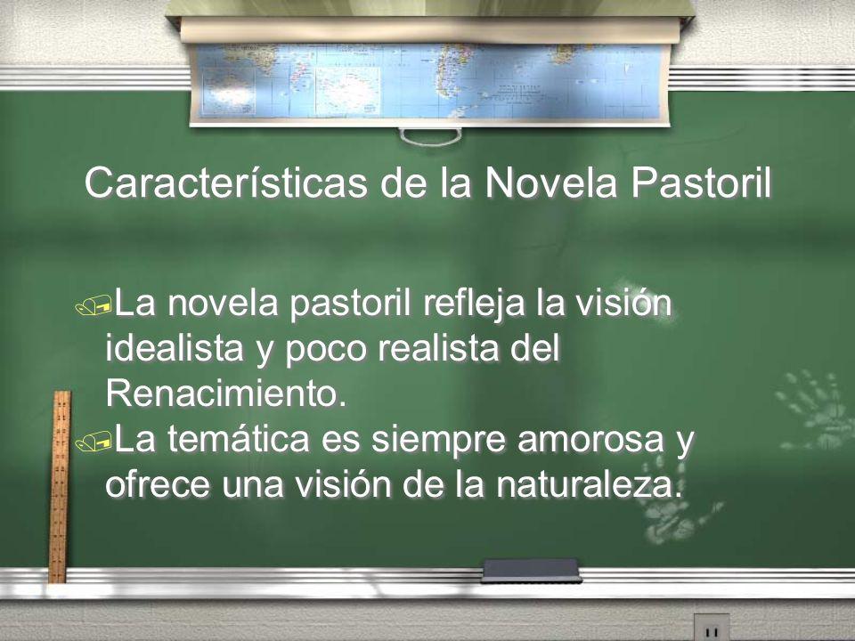 Características de la Novela Pastoril