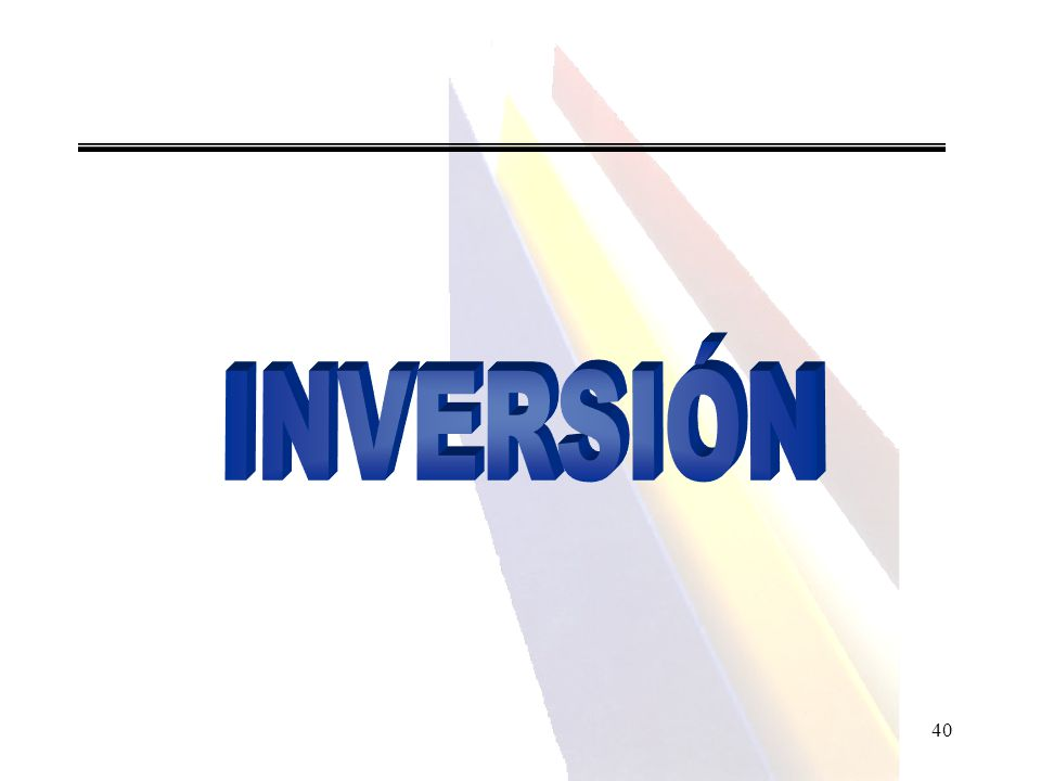 INVERSIÓN 40 40