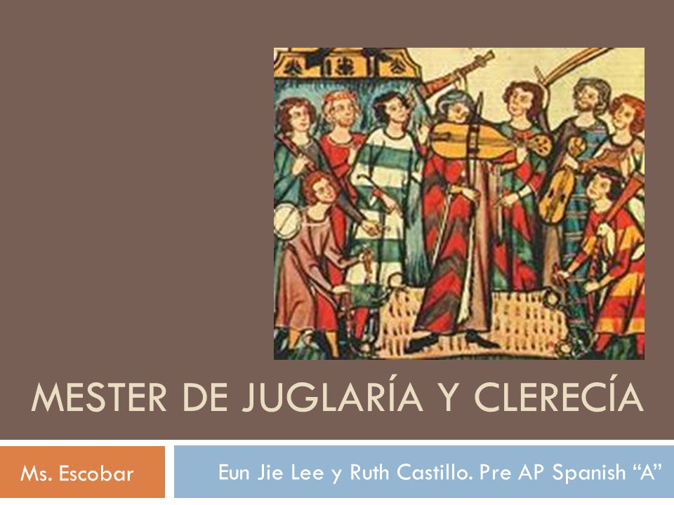 MESTER DE JUGLARÍA Y CLERECÍA
