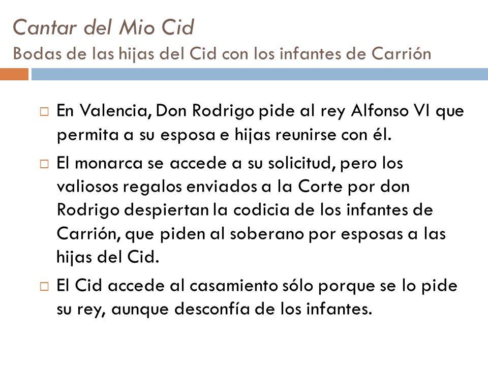 Cantar del Mio Cid Bodas de las hijas del Cid con los infantes de Carrión