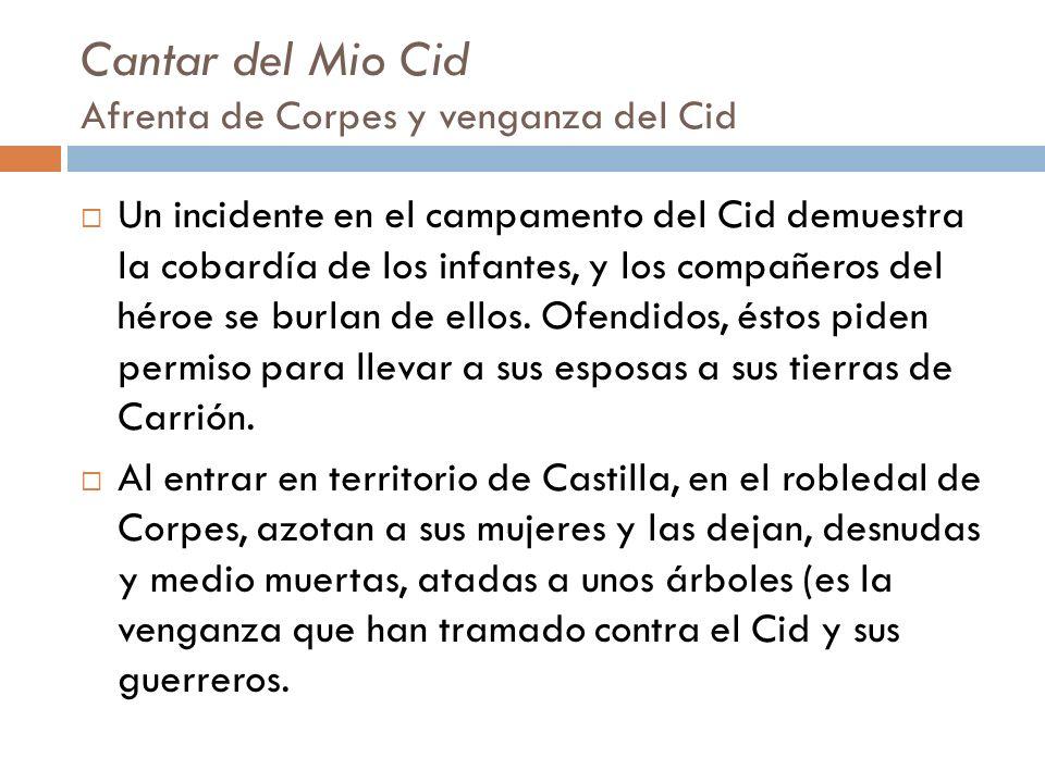 Cantar del Mio Cid Afrenta de Corpes y venganza del Cid