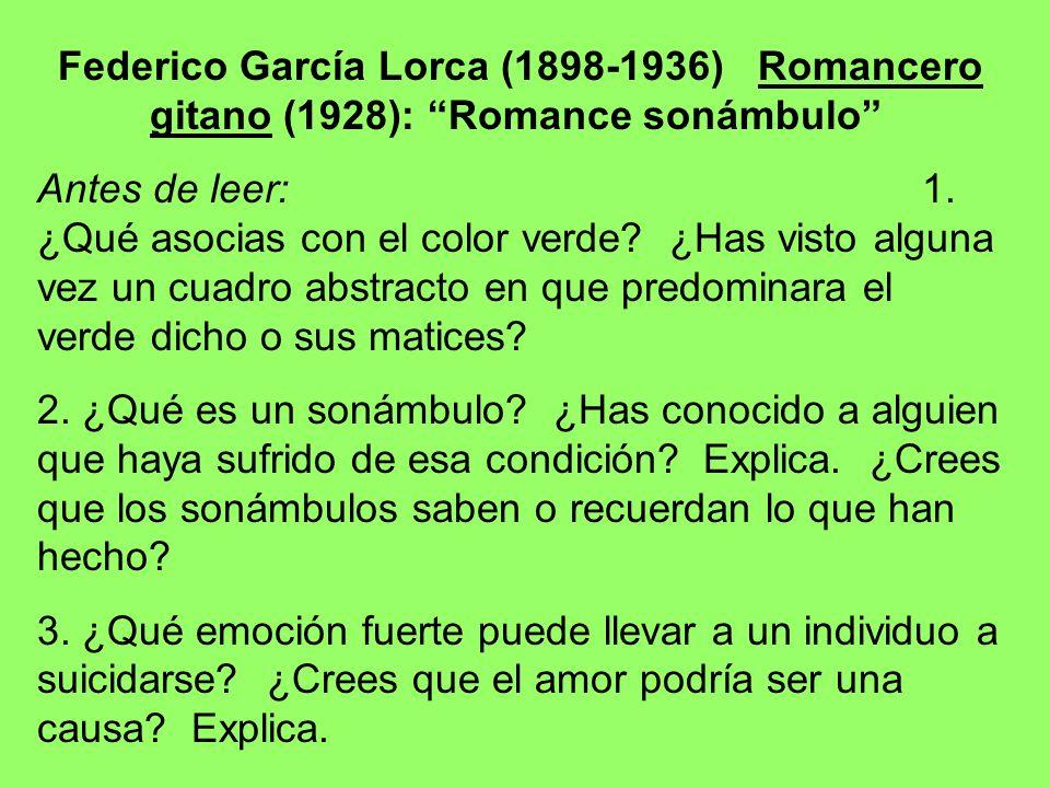 Federico García Lorca (1898-1936) Romancero gitano (1928): Romance sonámbulo