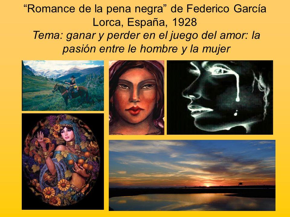 Romance de la pena negra de Federico García Lorca, España, 1928