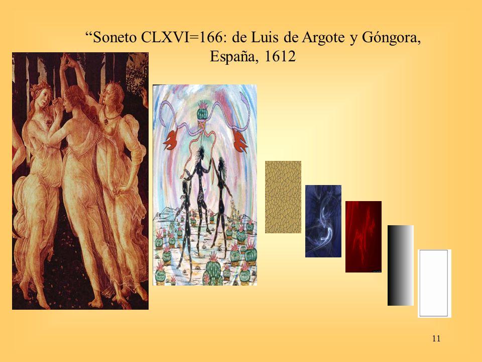 Soneto CLXVI=166: de Luis de Argote y Góngora, España, 1612