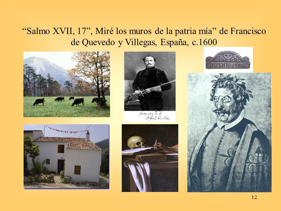 Salmo XVII, 17 , Miré los muros de la patria mía de Francisco de Quevedo y Villegas, España, c.1600