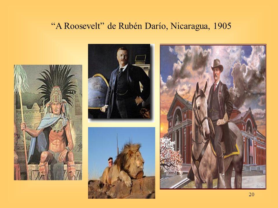 A Roosevelt de Rubén Darío, Nicaragua, 1905