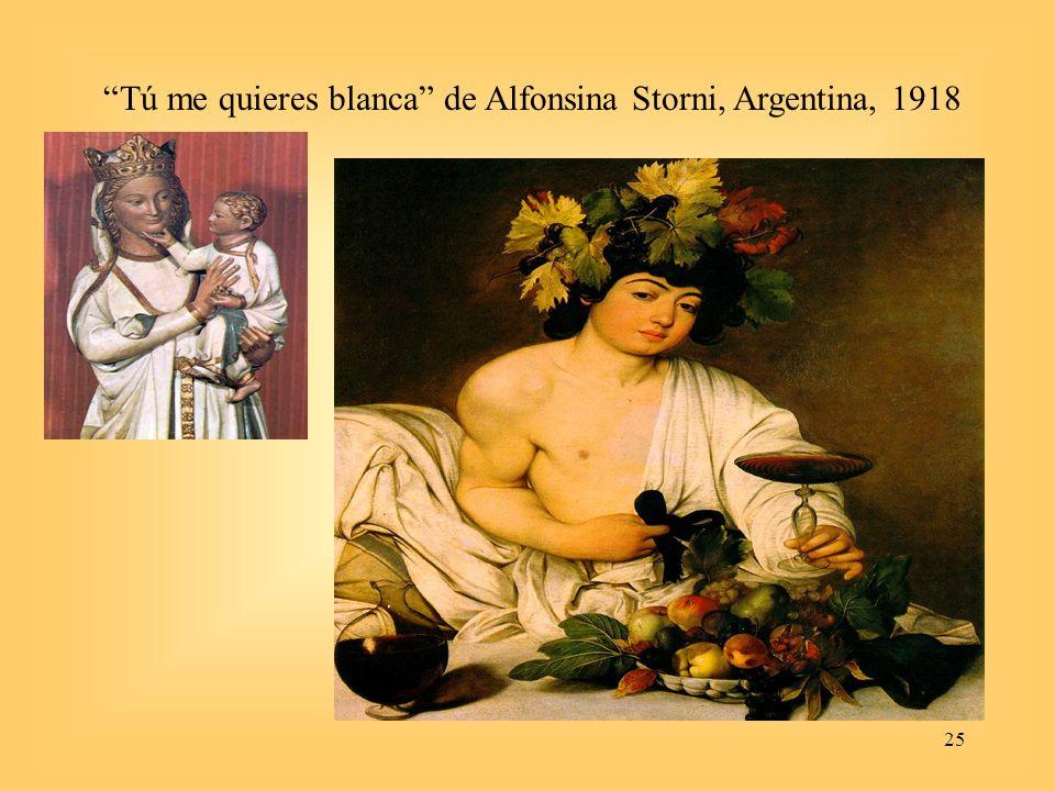 Tú me quieres blanca de Alfonsina Storni, Argentina, 1918