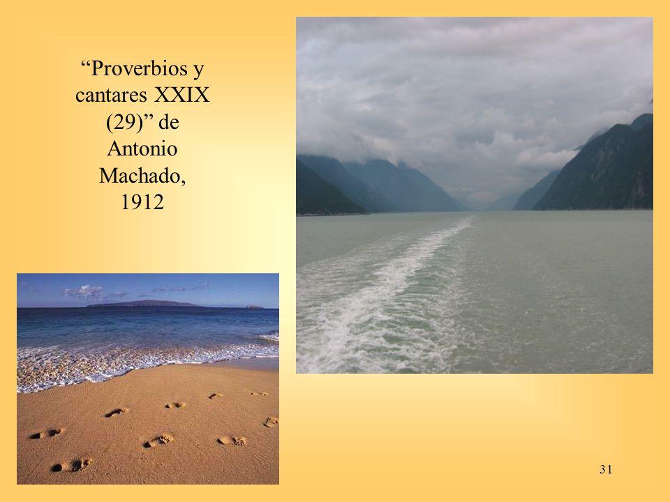 Proverbios y cantares XXIX (29) de Antonio Machado, 1912