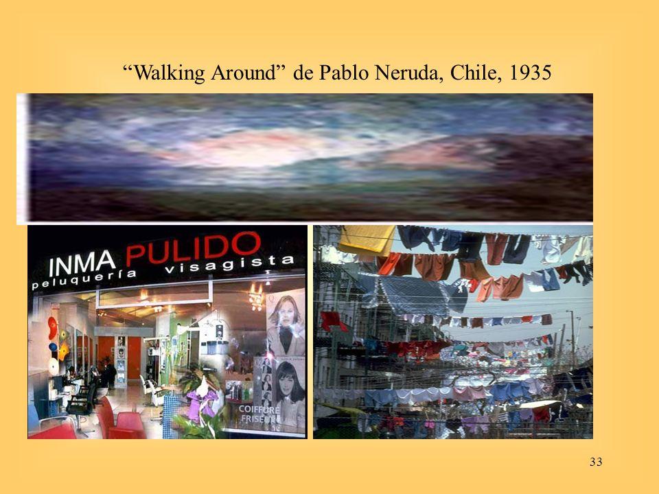 Walking Around de Pablo Neruda, Chile, 1935