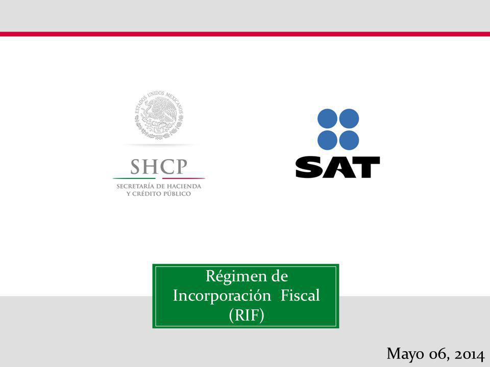 Régimen de Incorporación Fiscal (RIF)