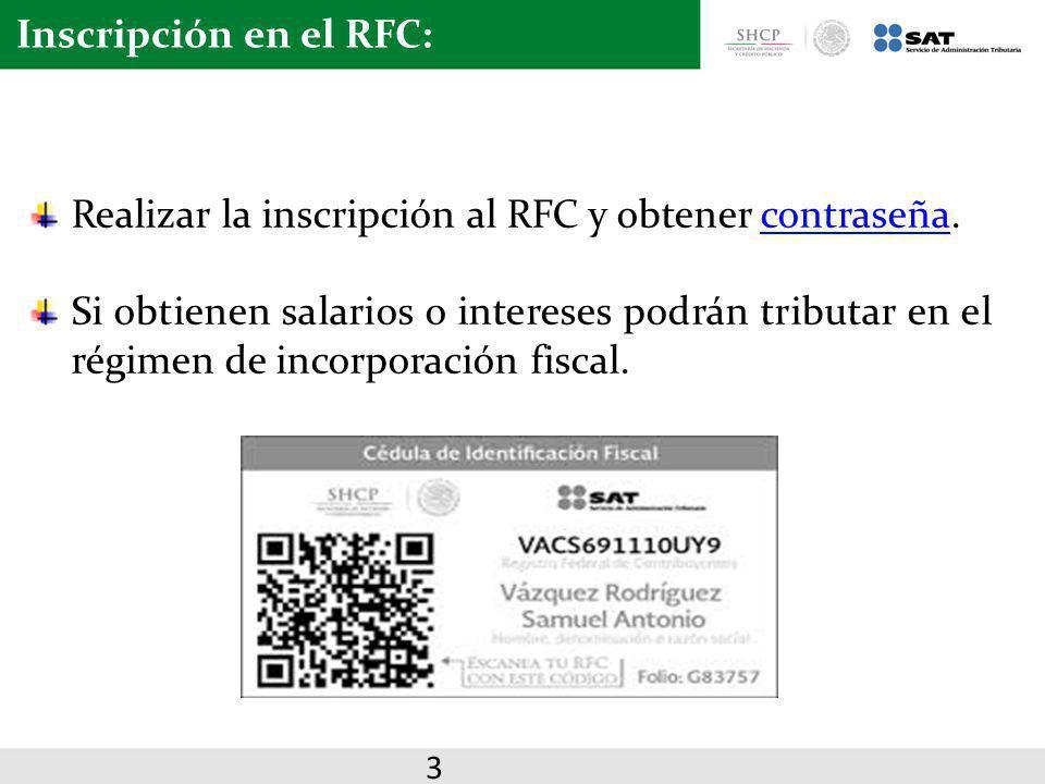 Realizar la inscripción al RFC y obtener contraseña.