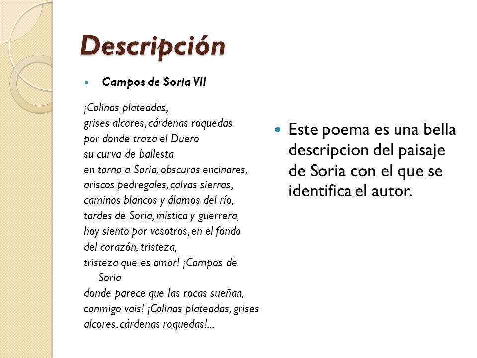 Descripción Campos de Soria VII. ¡Colinas plateadas, grises alcores, cárdenas roquedas. por donde traza el Duero.