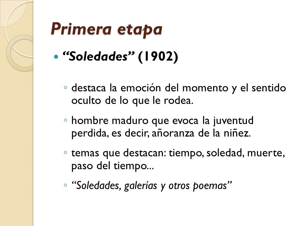 Primera etapa Soledades (1902)