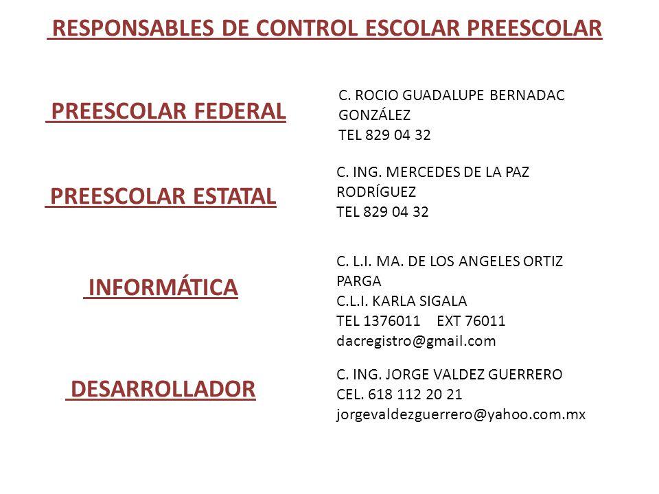 RESPONSABLES DE CONTROL ESCOLAR PREESCOLAR