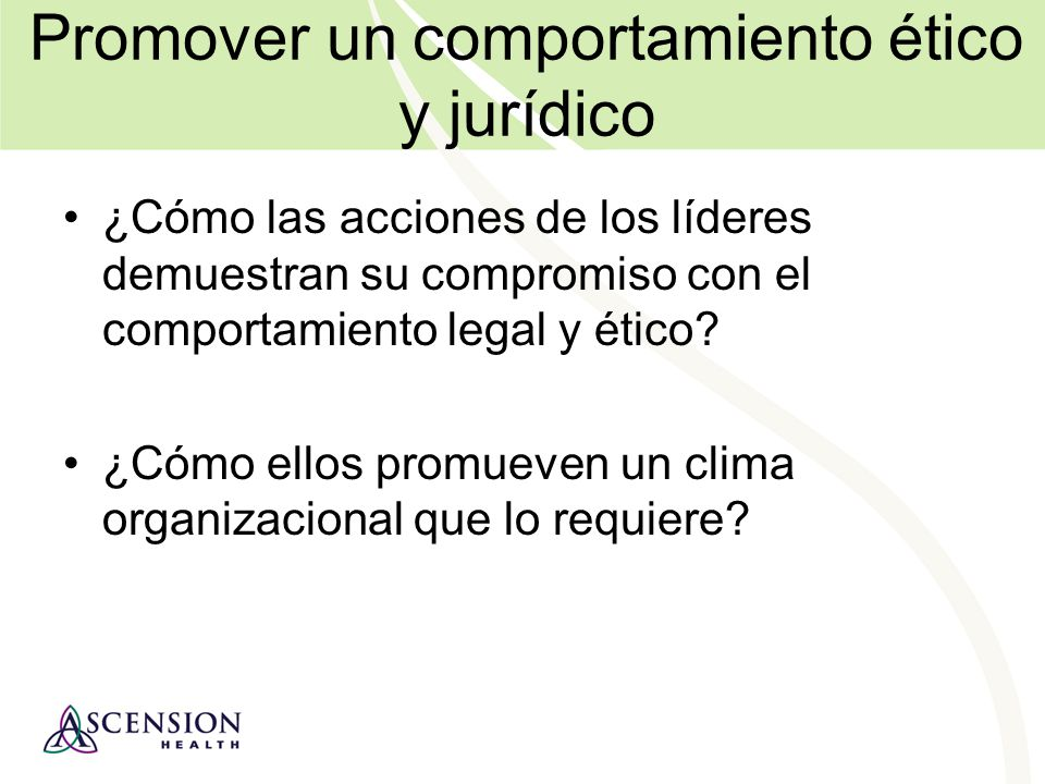 Promover un comportamiento ético y jurídico