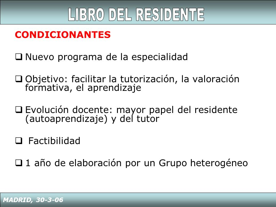 LIBRO DEL RESIDENTE CONDICIONANTES Nuevo programa de la especialidad
