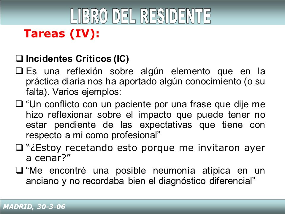 LIBRO DEL RESIDENTE Tareas (IV): Incidentes Críticos (IC)