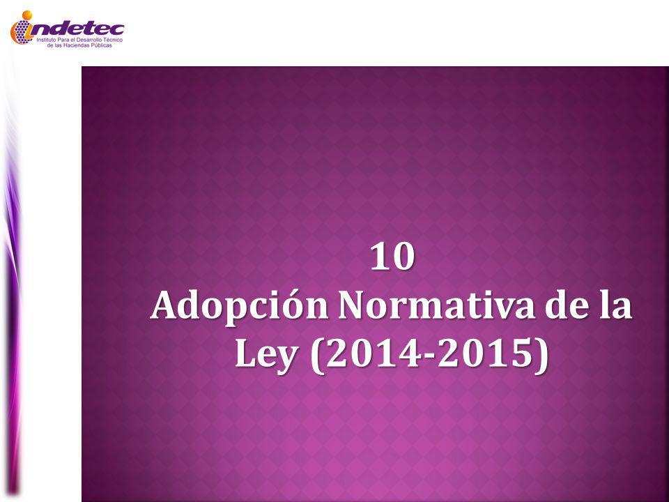 Adopción Normativa de la Ley (2014-2015)