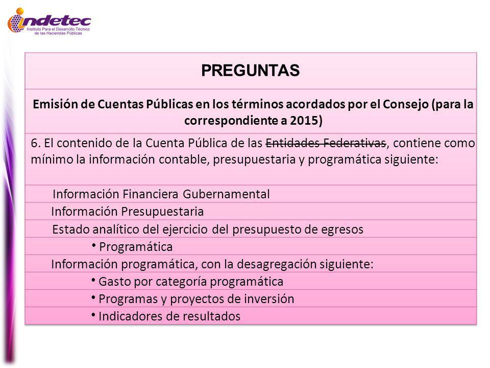 PREGUNTAS Emisión de Cuentas Públicas en los términos acordados por el Consejo (para la correspondiente a 2015)