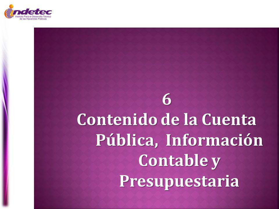 Contenido de la Cuenta Pública, Información Contable y Presupuestaria