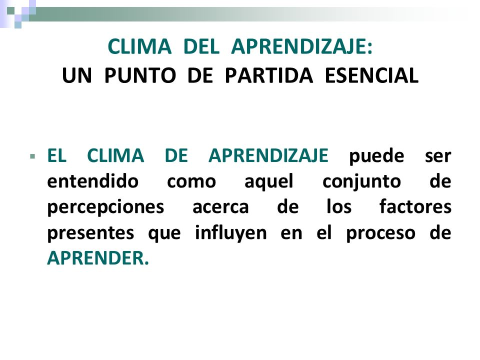 CLIMA DEL APRENDIZAJE: UN PUNTO DE PARTIDA ESENCIAL