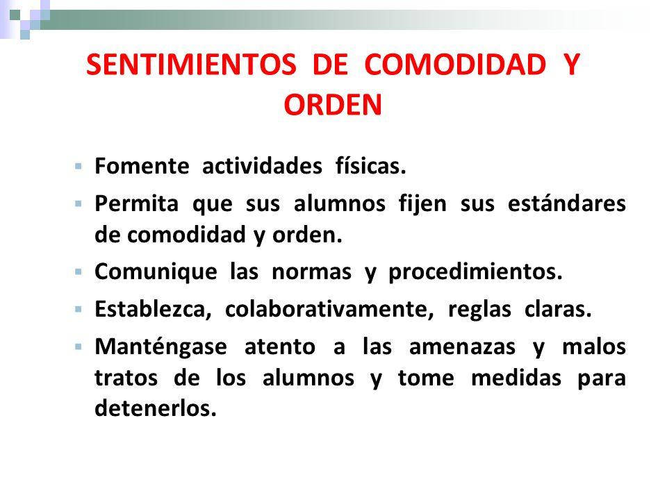 SENTIMIENTOS DE COMODIDAD Y ORDEN