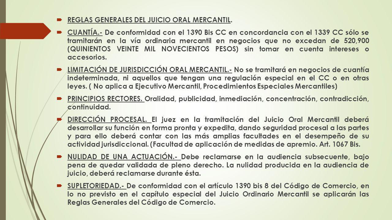 REGLAS GENERALES DEL JUICIO ORAL MERCANTIL.