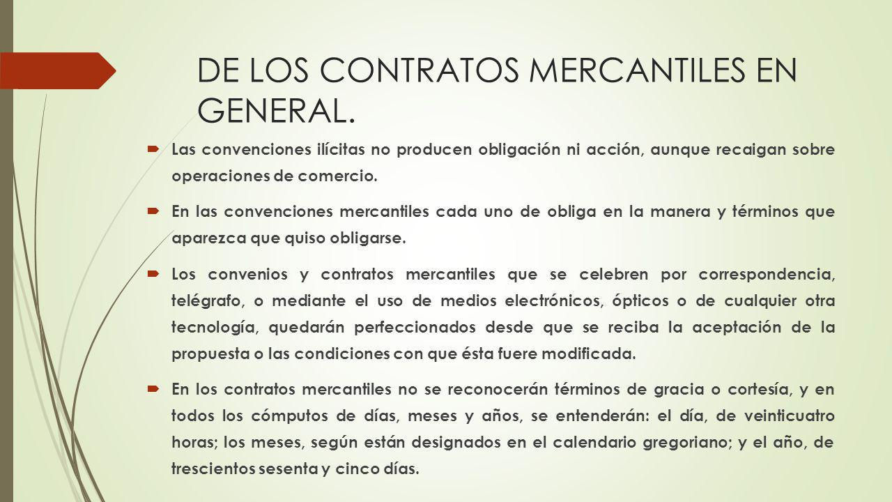 DE LOS CONTRATOS MERCANTILES EN GENERAL.