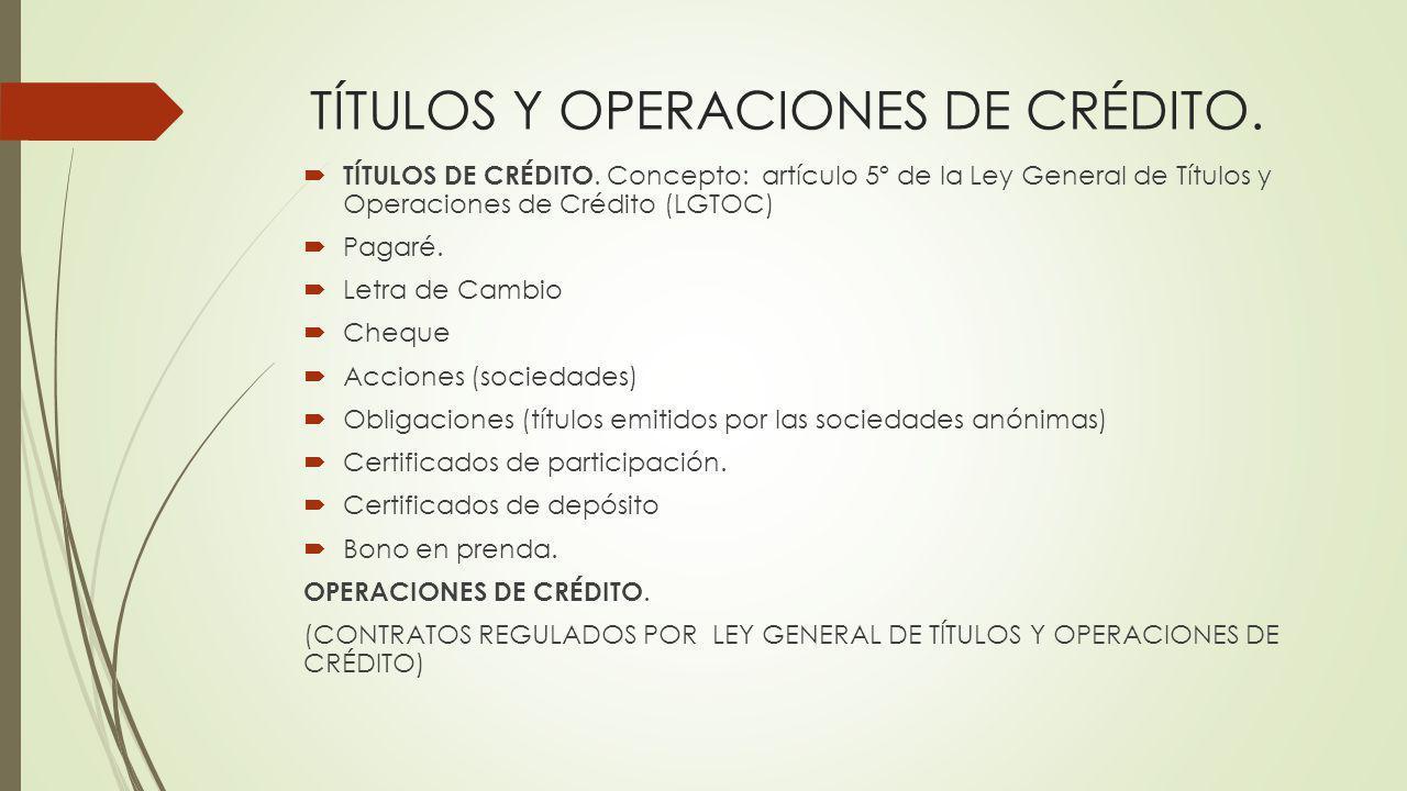 TÍTULOS Y OPERACIONES DE CRÉDITO.