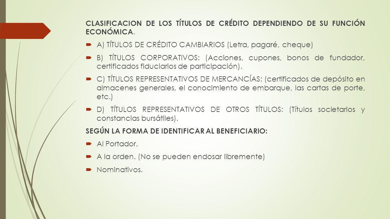 CLASIFICACION DE LOS TÍTULOS DE CRÉDITO DEPENDIENDO DE SU FUNCIÓN ECONÓMICA.